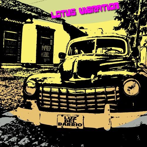 The Lotus Vibration - Luz del barrio