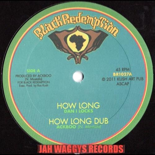 Ackboo feat Dan I Locks - How Long + How Long Dub