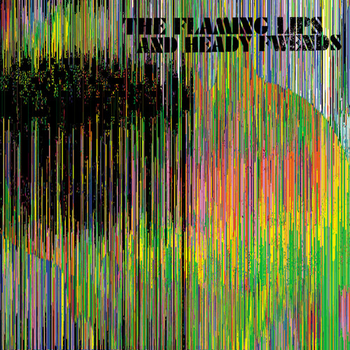 The Flaming Lips - 2012 [You Must Be Upgraded]