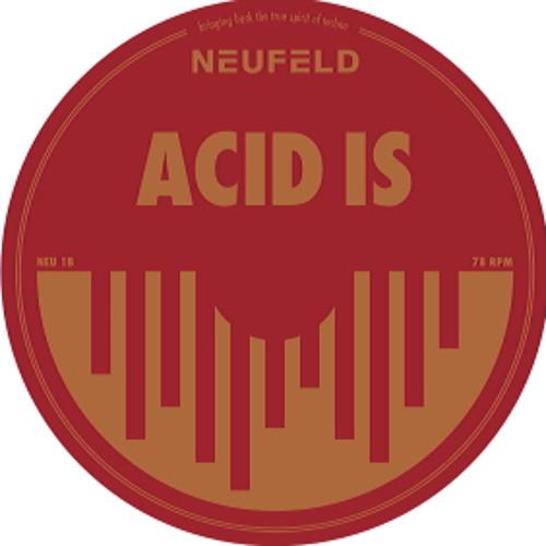 Clemens Neufeld - Acid Is (Paul Birken Remix) NEUFELD 01