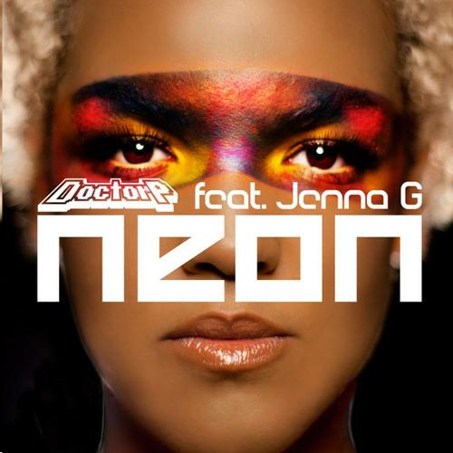 Neon (feat. Jenna G) (Jack P Remix) - Doctor P