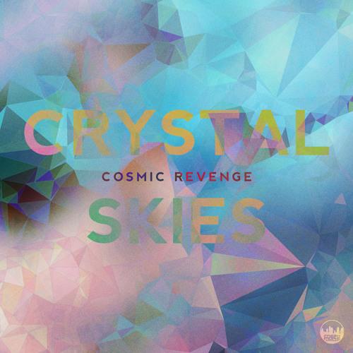 FRSH010-Cosmic Revenge-Crystal Skies E.P
