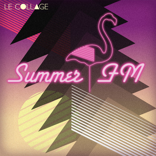 Le Collage Summer Fm