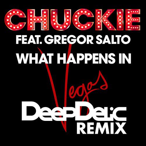 Chuckie ft. Gregor Salto - What Happens In Vegas - (DeepDelic Remix) FREE DOWNLOAD