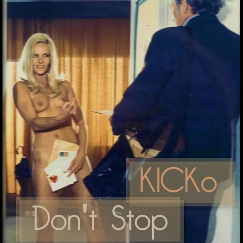 KICKo - Don't Stop