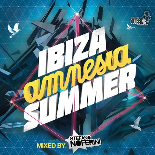 Amnesia Ibiza Summer 2012 Mixed by Stefano Noferini