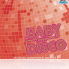 Baby Loves Disco Theme