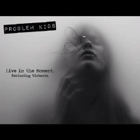 Live in the Moment (Feat. Victoria)