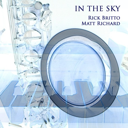 In The Sky by Rick Britto & Matt Richard - Audio Introduction