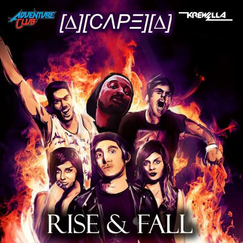 CAPE x Adventure Club and Krewella - Rise & Fall