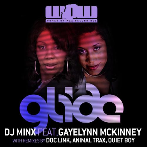 Glide - DJ Minx feat. Gayelynn McKinney