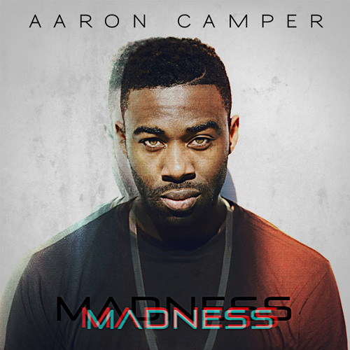 "Aaron Camper - ""Madness"" [Okayplayer Premiere]"