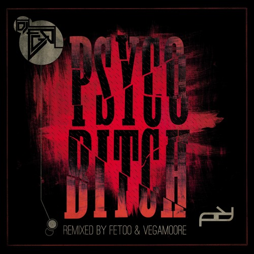 DJ EGO - PSYCOBITCH EP - OUT NOW on PITCH-IN Records