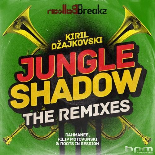 Kiril Dzajkovski - Jungle Shadow (Roots In Session Rmx)