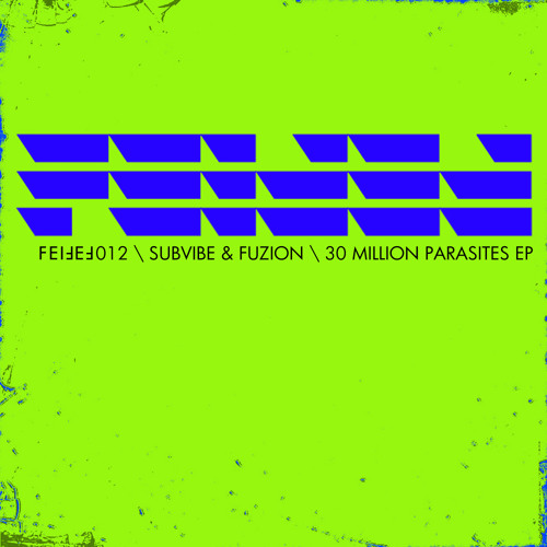 SubVibe & Fuzion - 30 Million (Original Mix)