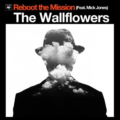 The Wallflowers -- Reboot The Mission (Feat_ Mick Jones).mp3