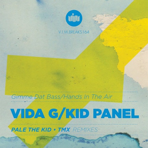 Kid Panel - Hands In The Air /No.51 at Beatport TOP 100 Breaks/