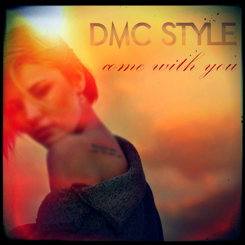 DMC Style - Come With You | (Looking for label)