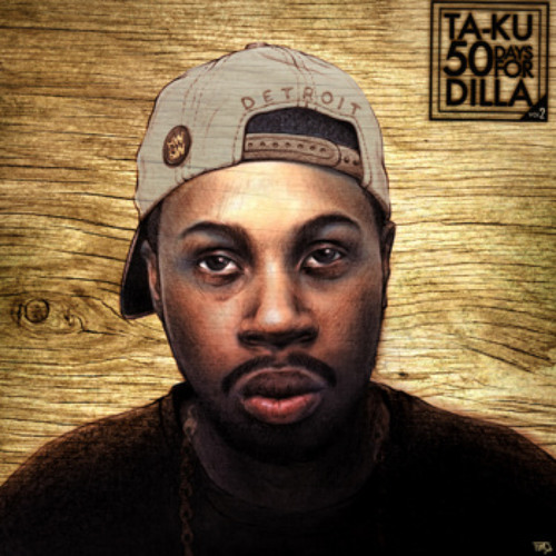 Ta-Ku - Day 33 (50 Days For Dilla)