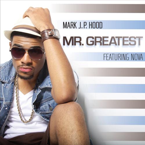 Mr. Greatest Mark Hood