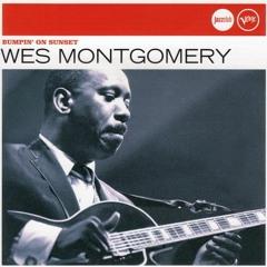 Wes Montgomery - Bumpin' on Sunset - Shanti Roots RMX
