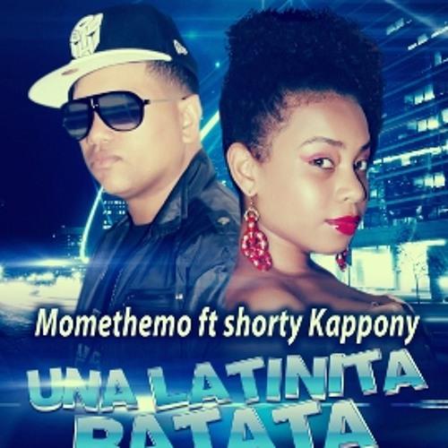 Momethemo Ft. Shorty kaponny - Una Latinita Ratata (Prod. Jhon-C)