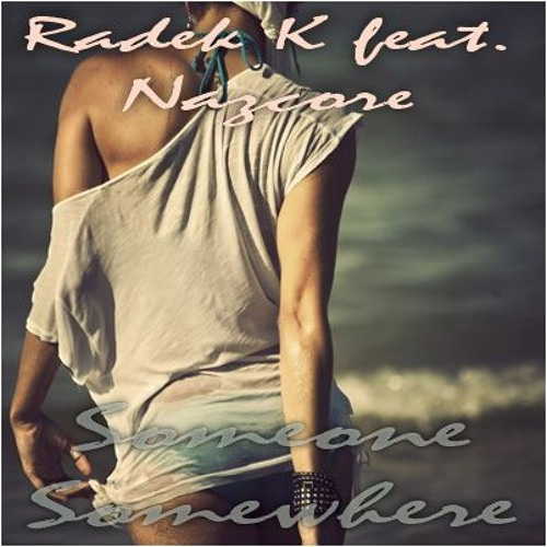 Radek K feat. Nazcore - demo