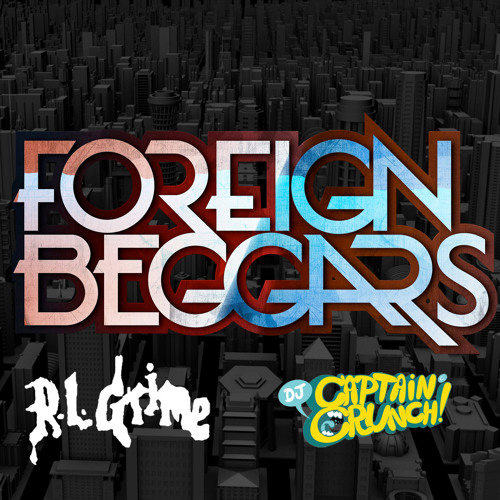 Hold On (Captain Crunch Edit) - RL Grime Ft. Foreign Beggars