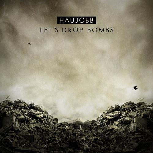 Let´s Drop Bombs (Radio Edit)