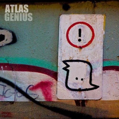 Atlas Genius- Trojans (CSR REMIX)
