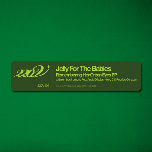Jelly For The Babies - Remembering Her Green Eyes ( Jay Peq  & Angie Dibujos )
