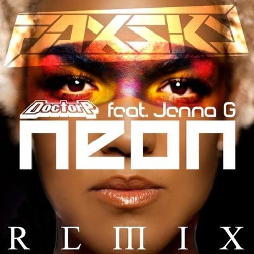 Doctor P ft Jenna G - Neon [Foxsky Remix]