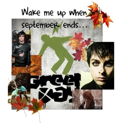 Green Day-Wake me up when September ends