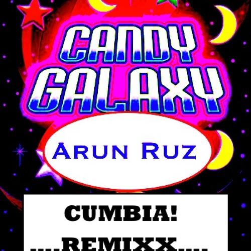 Arun Ruz-Candy Galaxy (Cumbia Remix)-(DL in description)