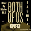 B.O.B ft. Taylor Swift - Both of Us (EASmix) [Beat by Mister EAS]