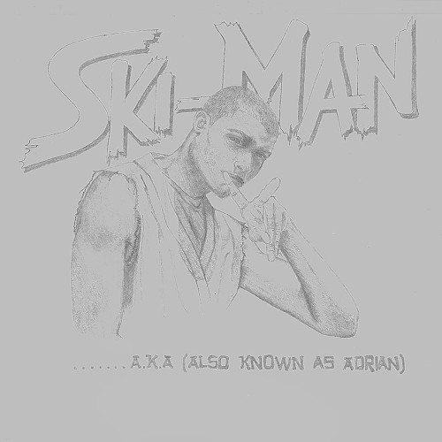 ski-man- Sky High-A.K.A-)Also Known As Adrian)- Produced by Lucchi Supremeson