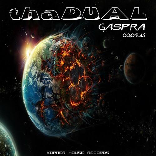 thaDUAL - Gaspra - CLIP  *** OUT NOW on KornerHouse Records***