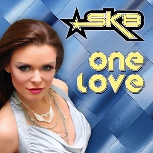 "SK8 - ""One Love"" (Chris Cox Club Mix)"