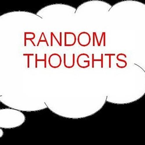 Ben G- Random Thoughts 1