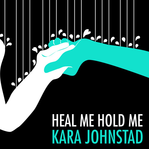 Kara Johnstad - singer songwriter shares with us her new single Heal Me Hold Me.