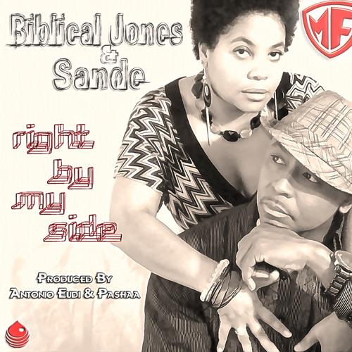 "Biblical Jones & Sande - ""Right By My Side"" (Antonio Eudi & Pashaa Re-Think The Mix )"