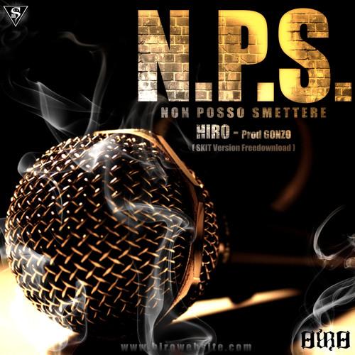 Hiro - N.P.S. (Skit Version) Prod. Gonzo