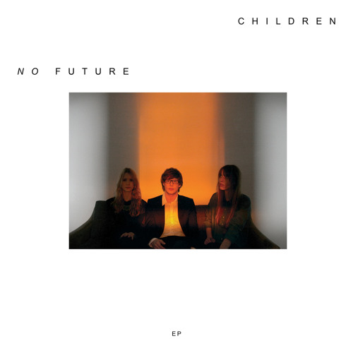 Children - Never Sing Rhymes