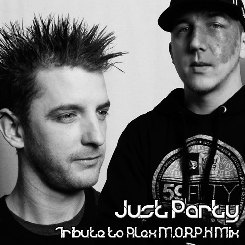 Just Party Presents. A Tribute To Alex M.O.R.P.H