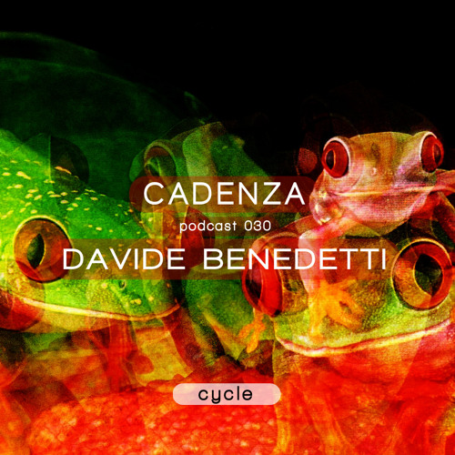Cadenza Podcast | 030 - Davide Benedetti (Cycle)