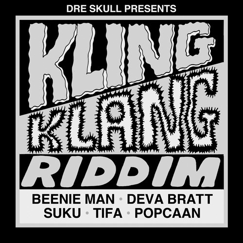 Dre Skull - Kling Klang Riddim