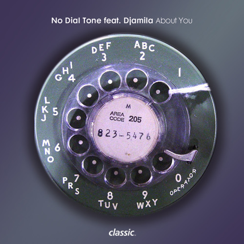No Dial Tone featuring Djamila 'About You' (Mic Newman's Remix For Me) - VINYL EXCLUSIVE