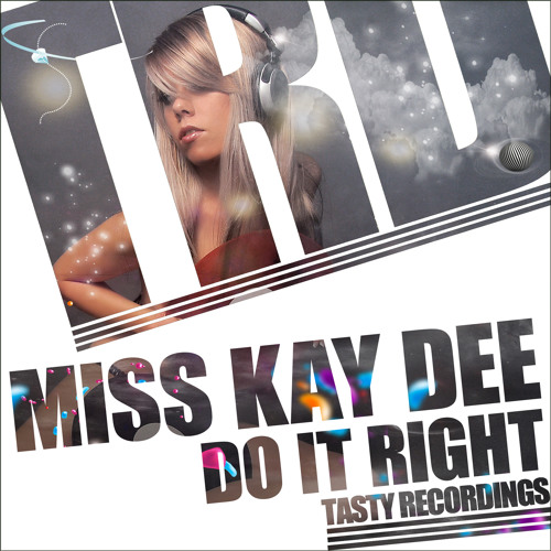 Miss Kay Dee - Do It Right (Audio Jacker Remix) Preview