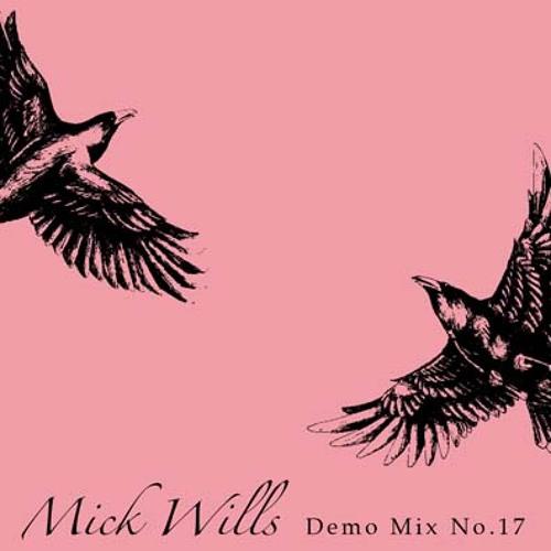 MickWillsDemoMixCD17