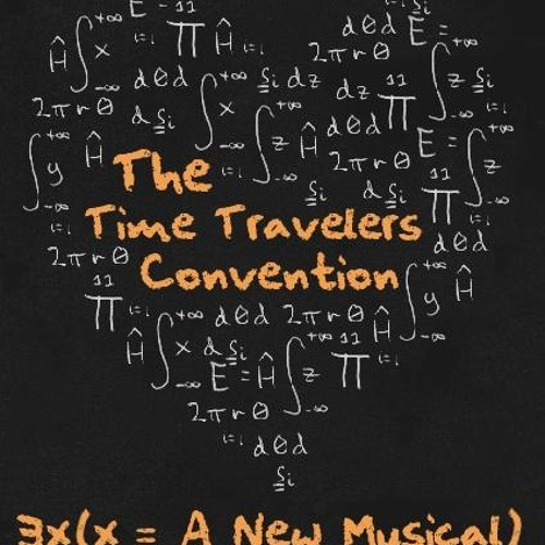 The Time Travelers Convention - complete 2011 podcast